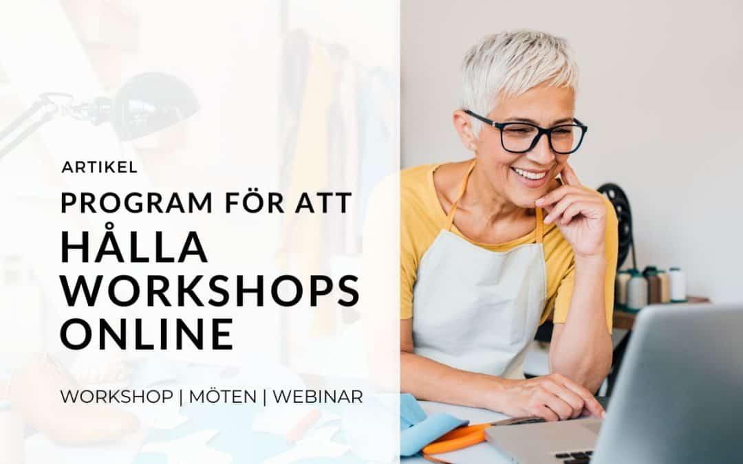 Program för att hålla workshops online
